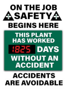 On the job safety begins here – this plant has worked 1825 days without an accident